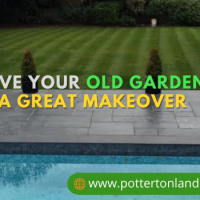 Beautiful Landscaping: Give Your Old Garden a Great Makeover