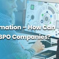 IT Automation – How Can It Help BPO Companies?