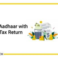 Linking Your Aadhaar Card With Your Income Tax Return