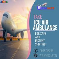 Use Medilift Air Ambulance Service in Delhi with Medical Tools